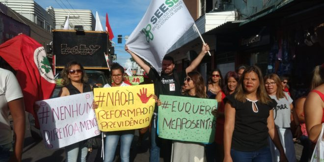 Seese participa da mobilização nacional contra a Reforma da Previdência